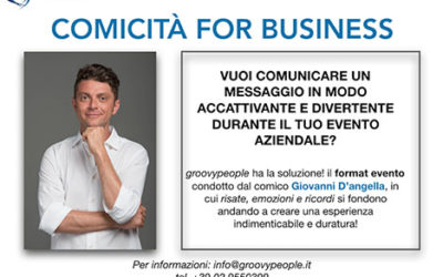 COMICITÀ FOR BUSINESS – #GROOVYFORMAT
